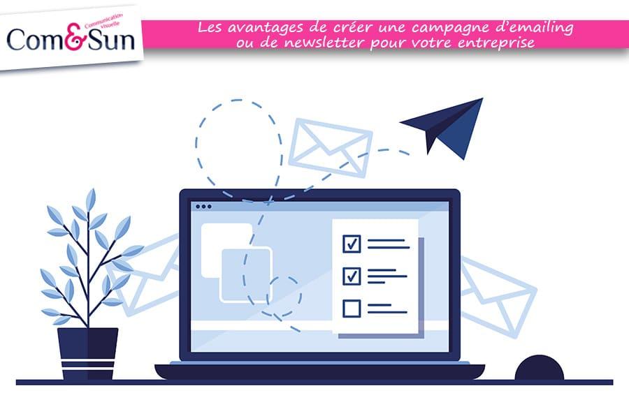 Les avantages de créer une campagne d'emailing ou de newsletter pour votre entreprise